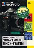 Professionelle Fotografie mit dem Nikon-System (mitp Edition Profifoto) - Best Reviews Guide