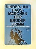 Die Kinder- und Hausmärchen der Brüder Grimm, In Urfassung