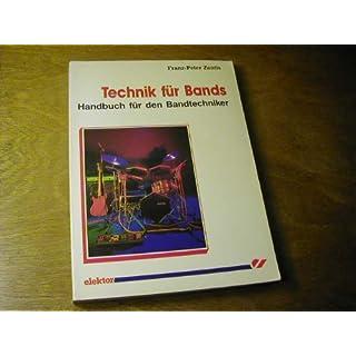 Technik für Bands. Handbuch für Band- Techniker