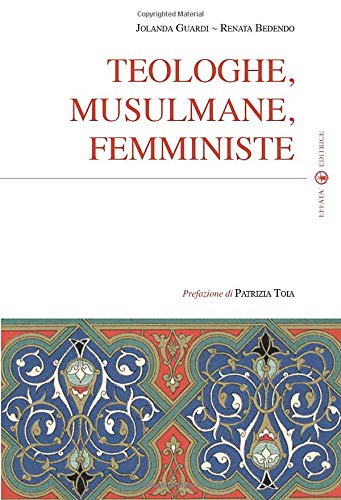 Teologhe, musulmane, femministe (Sui generis)