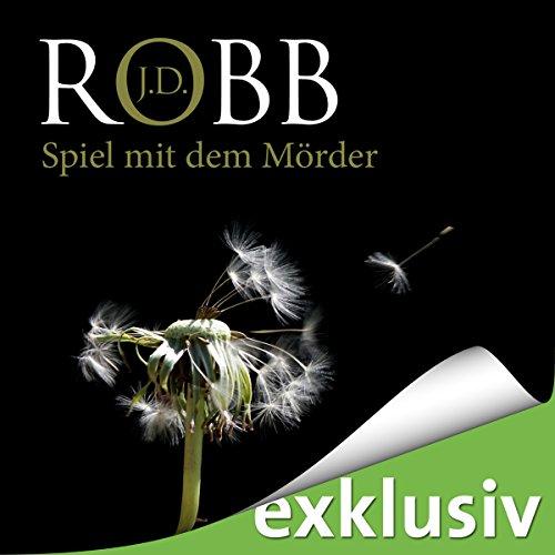 Buchseite und Rezensionen zu 'Spiel mit dem Mörder (Eve Dallas 10)' von J. D. Robb