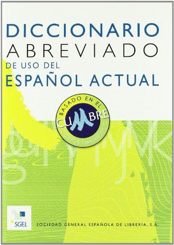 Diccionario abreviado de uso del español actual por Aquilino Sánchez Pérez