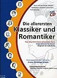Image de Die Allerersten Klassiker + Romantiker 1. Klavier