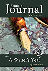 A Writer's Year: Fennel's Journal, No. 3
