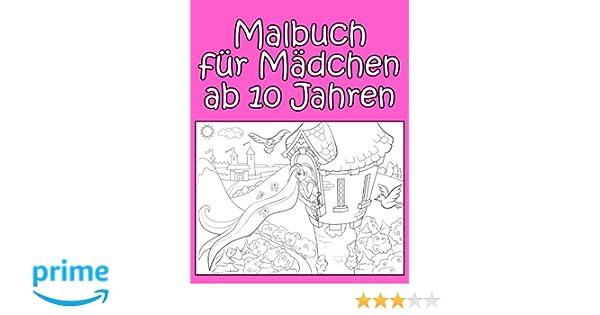 Malbuch für Mädchen ab 10 Jahren: Wunderschöne Motive und großer ...