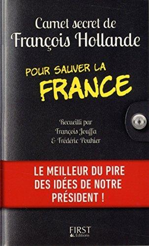Carnet secret de Franois Hollande pour sauver la France by Franois Jouffa (2015-05-07)