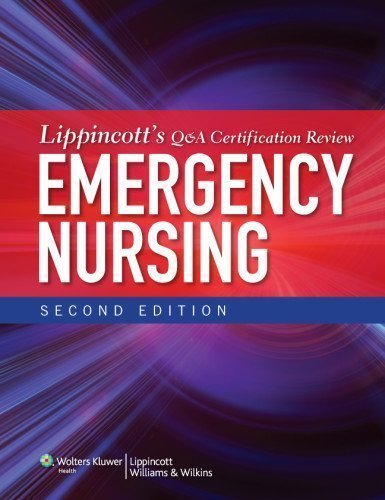 Lippincott's Q&A Certification Review: Emergency Nursing 2 Pap/Psc Edition by Lippincott (2012)