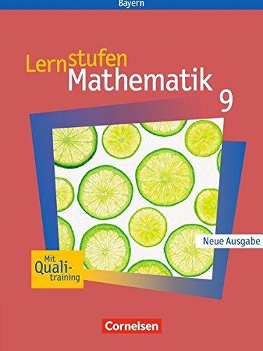 Lernstufen Mathematik - Bayern / 9. Jahrgangsstufe - Schülerbuch,