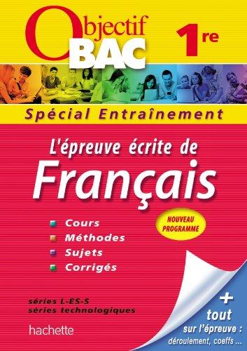 L'épreuve écrite de français 1re toutes séries : Spécial Entraînement par From Hachette Education