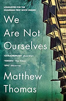We Are Not Ourselves by [Thomas, Matthew]