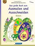 BROCKHAUSEN Bastelbuch Bd. 1 - Das große Buch zum Ausmalen und Ausschneiden: Ostern