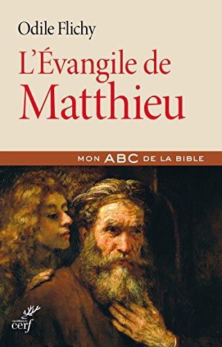 L'Evangile de Matthieu par Odile Flichy