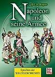 Napoleon und seine Armee (Epochen der Weltgeschichte)