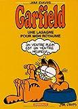 Une lasagne pour mon royaume / Jim Davis | Davis, Jim (1945-....)