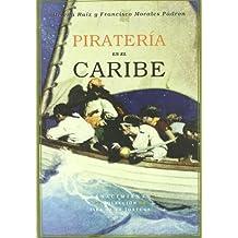 Pirateria En El Caribe (Isla de la Tortuga)