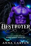 Destroyer (Hidden Planet Book 1) (English Edition)