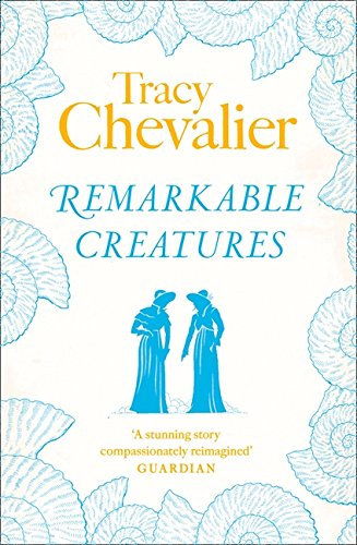 Remarkable Creatures por Tracy Chevalier