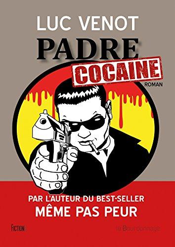 Padre Cocaïne