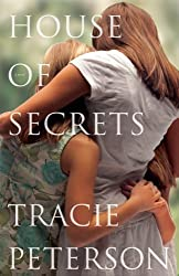 House of Secrets by Tracie Peterson (2011-11-01)