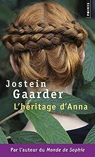 L'Héritage d'Anna. Une fable sur le climat et l'environnement par Jostein Gaarder