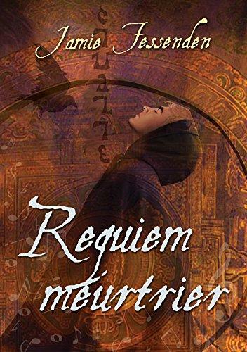 Requiem meurtrier (La confrérie t. 1) par Jamie Fessenden