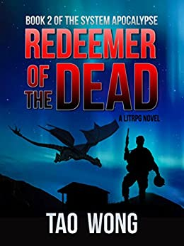 Redeemer of the Dead: A LitRPG Apocalypse (The System Apocalypse Book 2) (English Edition)