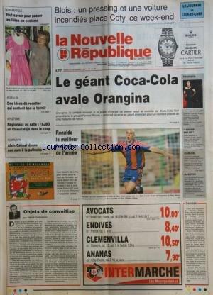 NOUVELLE REPUBLIQUE (LA) [No 16167] du 23/12/1997 - LE GEANT COCA-COLA AVALE ORANGINA -RONALDO LE MEILLEUR FOOTBALLEUR DE L'ANNEE -OBJETS DE CONVOITISE PAR GUENERON -LA TRAVIATA PAR ANGELA GHEORGIU ET RAMON VARGAS -LA VACHE FOLLE -LE PROCES CARLOS -ALAIN CALMAT DONNE SON NOM A LA PATINOIRE -LES SPORTS / ATHLETISME par Collectif
