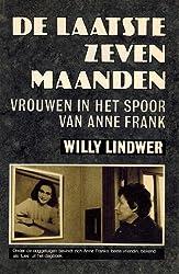 De laatste zeven maanden: Vrouwen in het spoor van Anne Frank