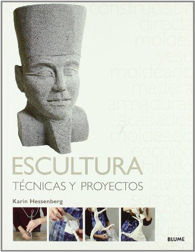 Técnicas y Proyectos. Escultura por Karin Hessenberg