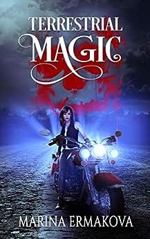 Terrestrial Magic (Jordan Sanders Book 1) by [Ermakova, Marina]