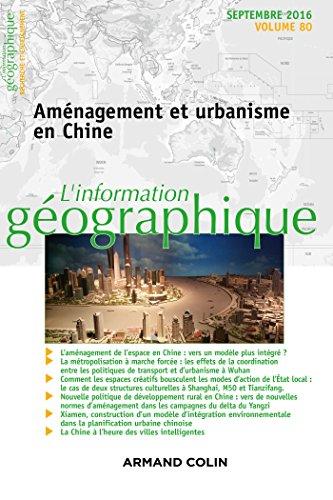 L'information géographique (3/2016) Aménagement et urbanisme en Chine par Collectif