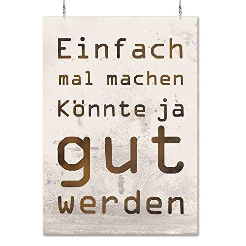 HAPPY FREAKS Poster 'Einfach mal Machen' DIN A2 - Motivations-Wandbild - Plakat ohne Rahmen - Bilder und Dekoration - Motivations-poster