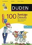100 lustige Diktate 2. bis 4. Klasse: Üben mit Zwergen, Clowns & Co