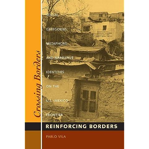 Crossing Borders, Reinforcing Borders: Social Categories, Metaphors, and Narrative Identities