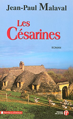 Les Césarines : la tradition Albarède