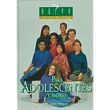 Para Adolescentes y Padres (Nuevo Estilo De Vida/ New Lifestyle)