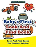 Baby's First Look And Find Book - Look And Find Books For Toddlers Edition