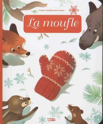 Minicontes classiques: La moufle - Dès 3 ans