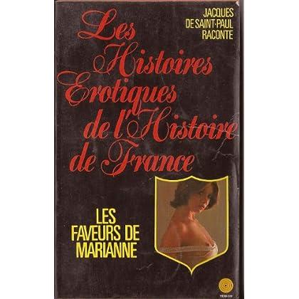 Les histoires érotiques de l'histoire de France : Les faveurs de Marianne