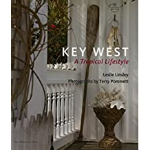 Key West: A Tropical Lifestyle