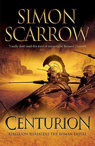 Centurion (Eagles of the Empire 8) por Simon Scarrow