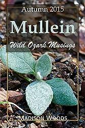 Mullein: Autumn 2015 (Wild Ozark Musings) (English Edition)