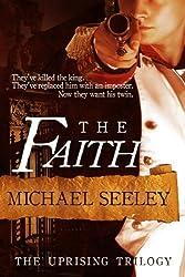 The Faith (Uprising Trilogy Book I)