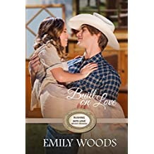 Built on Love (Rushing Into Love Western Romance Book 5) (English Edition)