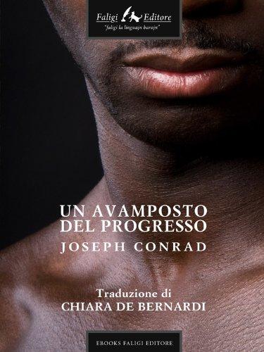 un-avamposto-del-progresso-italian-edition