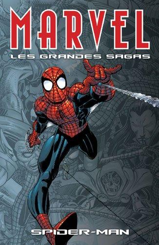 Marvel les grandes sagas 01 Spider-Man