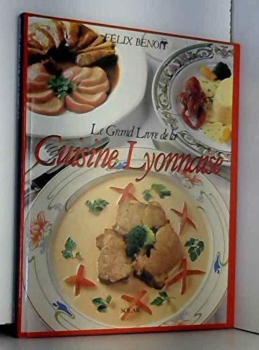 Le grand livre de la cuisine lyonnaise