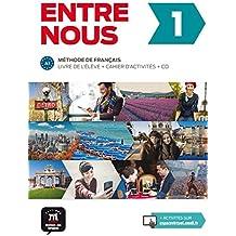 Entre nous 1 (A1): Livre de l'élève + cahier d'activités + CD audio
