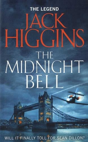 The Midnight Bell (Sean Dillon Series)