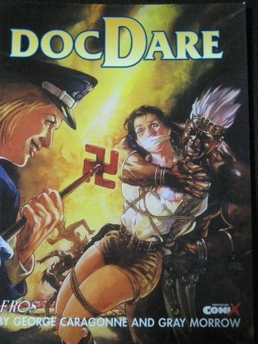 DocDare by George Caragonne and Gray Morrow by Penthouse Comix; EROX COMIX